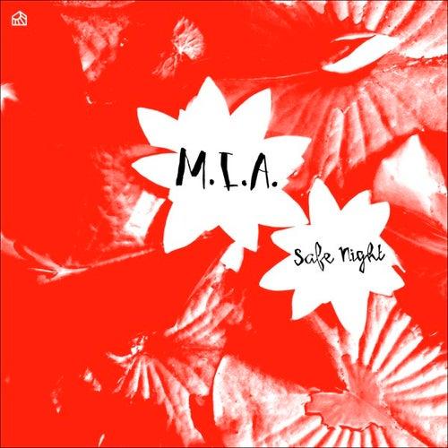 Safe Night by M.I.A. (Michaela Grobelny)