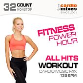 Fitness Power Hour, All Hits Workout (32-Count Nonstop Cardio Music Mix @ 135 BPM) de Various Artists