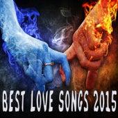 Best Love Songs 2015 von Various Artists