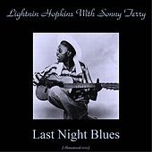 Last Night Blues (Remastered 2015) de Lightnin' Hopkins