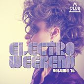 Electro Weekend, Vol. 15 von Various Artists