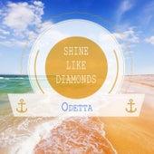 Shine Like Diamonds by Odetta