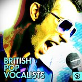 British Pop Vocalists by Various Artists