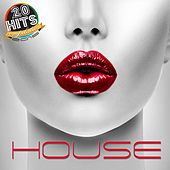 House (20 Hits Compilation 2015) by Various Artists