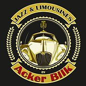 Jazz & Limousines by Acker Bilk de Acker Bilk