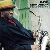 Soul Searching by Dave McMurray