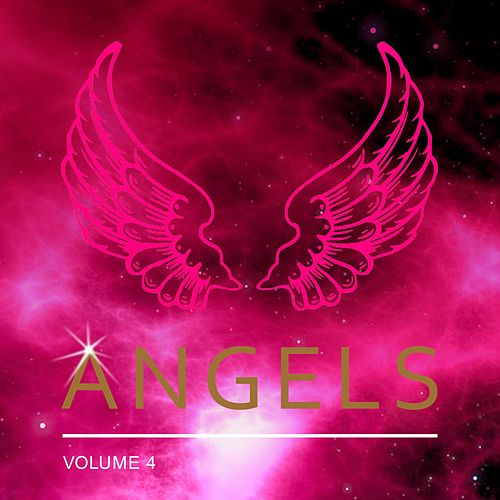 Angels, Vol. 4 by Various Artists