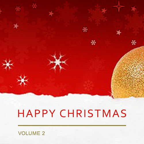 Happy Christmas, Vol. 2 by Various Artists