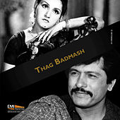 Thag Badmash (Original Motion Picture Soundtrack) by Various Artists