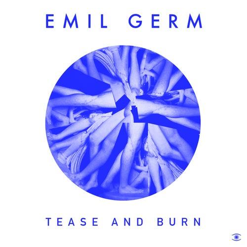 Tease and Burn von Emil Germ