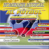 Homenaje al Futbol Colombiano de Various Artists