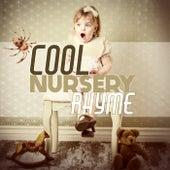 Cool Nursery Rhyme by Various Artists