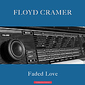 Faded Love by Floyd Cramer