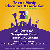 2015 Texas Music Educators Association (TMEA): All-State 6A Symphonic Band [Live] de Texas All-State 6A Symphonic Band