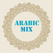 Arabic Mix by Various Artists