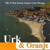 Urk & Oranje by Various Artists