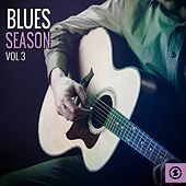 Blues Season, Vol. 3 by Various Artists
