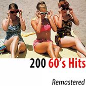 200 60's Hits (Remastered) di Various Artists