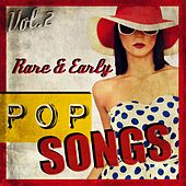 Rare & Early Pop Songs, Vol.2 de Various Artists