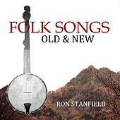 Folk Songs Old & New by Ron Stanfield