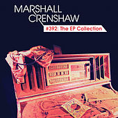 #392: The EP Collection by Marshall Crenshaw