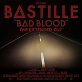 Bad Blood (The Extended Cut) by Bastille