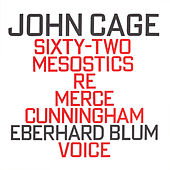 John Cage: Sixty-Two Mesostics Re Merce Cunningham fra Eberhard Blum