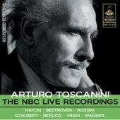 Toscanini: The NBC Live Recordings de Arturo Toscanini