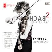 Bach 2 The Future, Vol. 1 de Fenella Humphreys