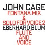 Fontana Mix (1958) & Solo For Voice 2 (1960) fra Eberhard Blum