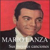 Mario Lanza - Sus mejores canciones by Mario Lanza