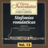 Clásicos Inolvidables Vol. 13, Sinfonías Románticas by Various Artists