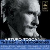 Toscanini: The NBC Live Recordings by Arturo Toscanini