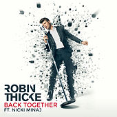 Back Together (feat. NIcki Minaj) von Robin Thicke
