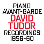 David Tudor: Piano Avant-Garde (1956-60) by Various Artists