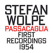 Stefan Wolpe: Passacaglia by Various Artists