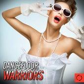 Dancefloor Warriors von Various Artists