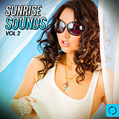 Sunrise Sounds, Vol. 2 by Various Artists
