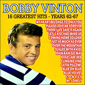 Bobby Vinton . 16 Greatest Hits - Years 62-67 by Bobby Vinton