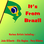 It's from Brazil by Various Artists