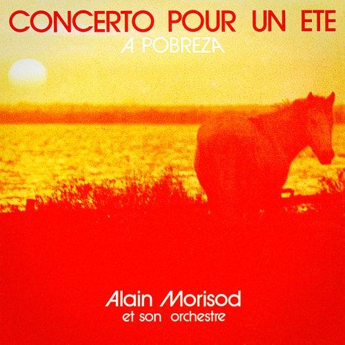 Concerto pour un été / A Pobreza - Single by Alain Morisod