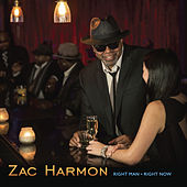 Right Man Right Now de Zac Harmon