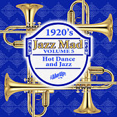 Jazz Mad, Vol. 5: Hot Dance and Jazz de Various Artists