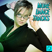 More Dance Tracks by Various Artists
