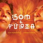 Som e Fúria von Rita Benneditto e Jussara Silveira