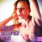 Music Occupied Mind by Various Artists