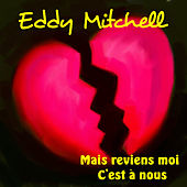 Mais reviens moi by Eddy Mitchell