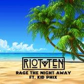 Rage the Night Away - Single di Riot Ten