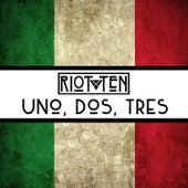 Uno, Dos, Tres - Single di Riot Ten