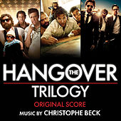 The Hangover Trilogy: Original Score by Christophe Beck